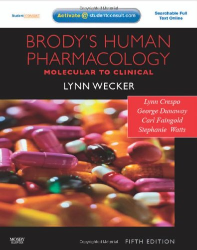 9780323053747: Brody's Human Pharmacology: With STUDENT CONSULT Online Access, 5e (Human Pharmacology (Brody))