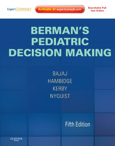 9780323054058: Berman's Pediatric Decision Making: Expert Consult - Online and Print, 5e