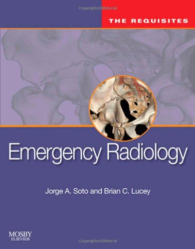 9780323054072: Emergency Radiology: The Requisites, 1e (Requisites in Radiology)