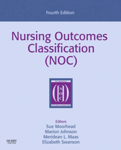 9780323054089: Nursing Outcomes Classification (NOC)