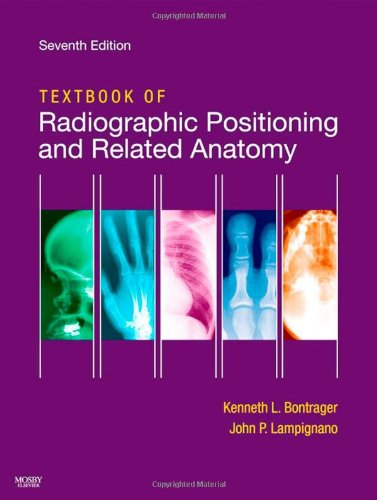9780323054102: Textbook of Radiographic Positioning and Related Anatomy, 7e
