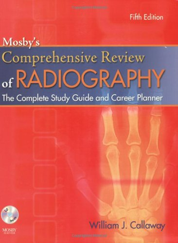9780323054331: Mosby's Comprehensive Review of Radiography: The Complete Study Guide and Career Planner, 5e (Mosby's Complete Review of Radiography)