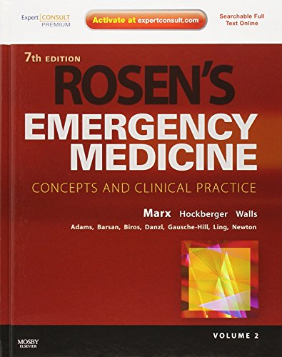 ROSEN'S EMERGENCY MEDICINE - CONCEPTS AND CLINICAL PRACTICE, 7TH EDITION, 2-VOLUME SET: MARX ...