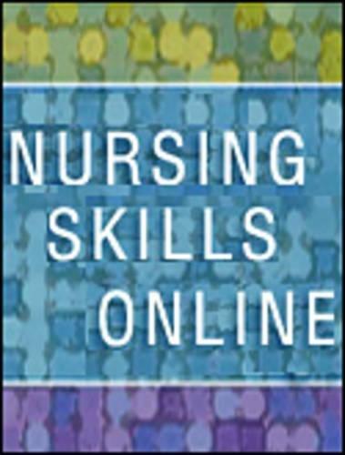 9780323054843: Nursing Skills Online for Fundamentals of Nursing (Access Code), 7e (Evolve Apply: Online Case Studies)