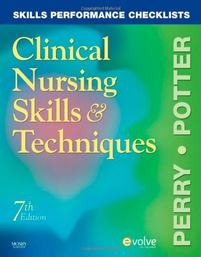 9780323054850: Skills Performance Checklists for Clinical Nursing Skills & Techniques, 7e