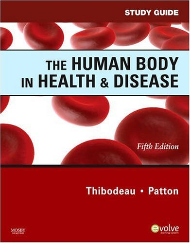 9780323054874: Study Guide for The Human Body in Health & Disease, 5e