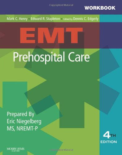 9780323055055: Workbook for EMT Prehospital Care, 4e