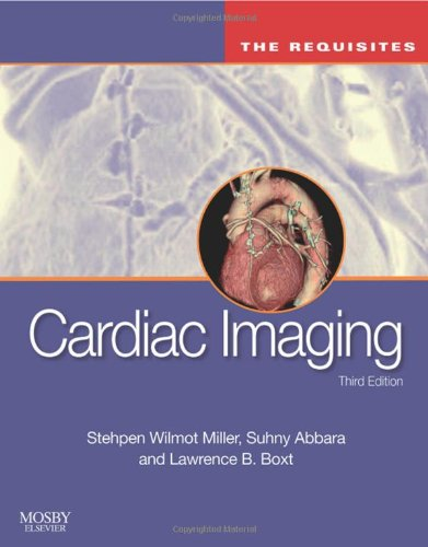 9780323055277: Cardiac Imaging: The Requisites (Requisites in Radiology)
