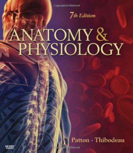 Anatomy & Physiology: Patton PhD, Kevin