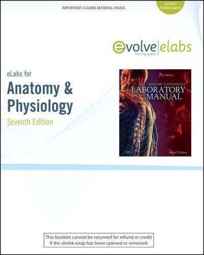 9780323055376: eLabs for Anatomy & Physiology (User Guide and Access Code)