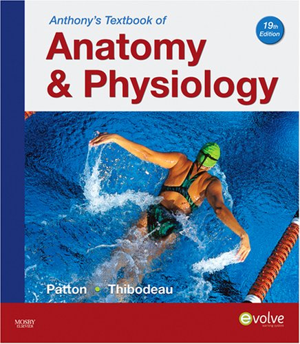9780323055390: Anthony's Textbook of Anatomy & Physiology, 19e