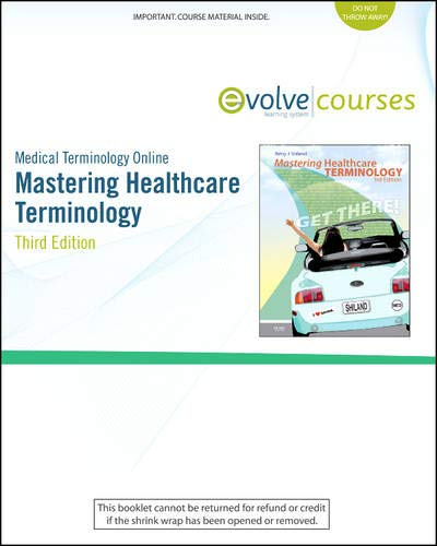 Medical Terminology Online Mastering Healthcare Terminology: Shiland Betsy J./