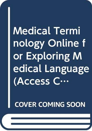 9780323055819: Medical Terminology Online for Exploring Medical Language (Access Code, Text, iTerms and Mosby Dictionary Package), 7e