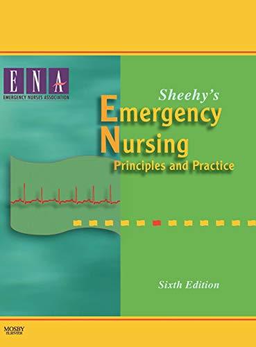 Sheehy's Emergency Nursing: Principles and Practice, 6e: Joseph Valacich, Joey