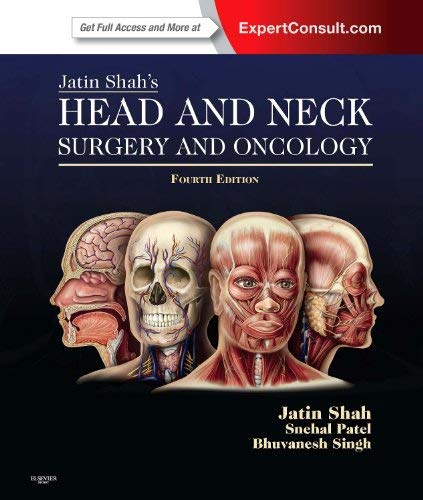 9780323055895: Jatin Shah's Head and Neck Surgery and Oncology: Expert Consult: Online and Print, 4e