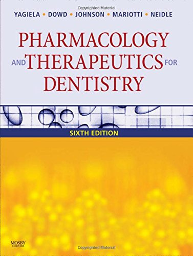 9780323055932: Pharmacology and Therapeutics for Dentistry, 6th Edition