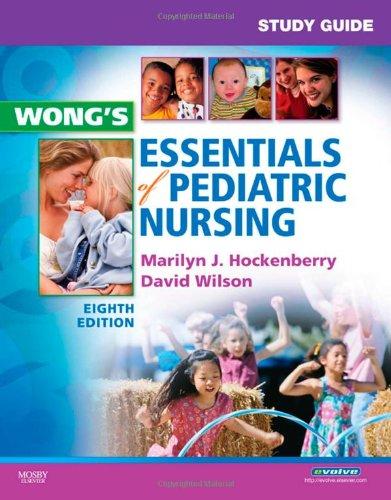 9780323056120: Study Guide for Wong's Essentials of Pediatric Nursing, 8e