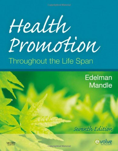 9780323056625: Health Promotion Throughout the Life Span, 7e (Health Promotion Throughout the Lifespan (Edelman))
