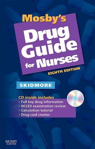 9780323056632: Mosby's Drug Guide for Nurses, 8e