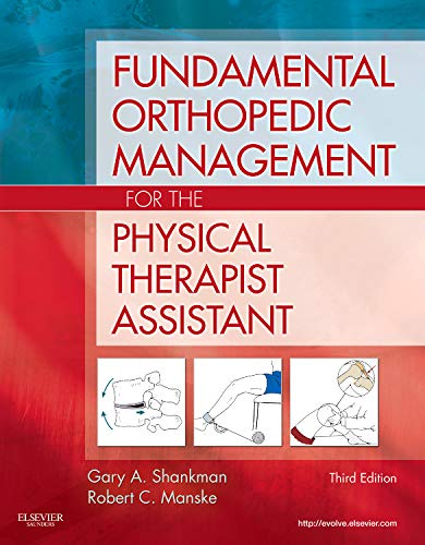 9780323056694: Fundamental Orthopedic Management for the Physical Therapist Assistant, 3e