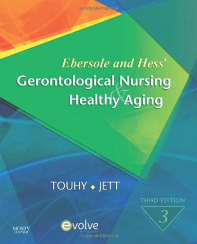 9780323057011: Ebersole and Hess' Gerontological Nursing & Healthy Aging, 3e