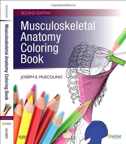 9780323057219: Musculoskeletal Anatomy Coloring Book, 2e