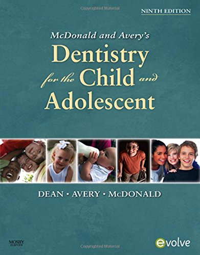 9780323057240: McDonald and Avery Dentistry for the Child and Adolescent, 9e