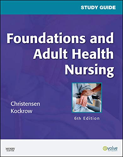 9780323057318: Study Guide for Foundations and Adult Health Nursing, 6e