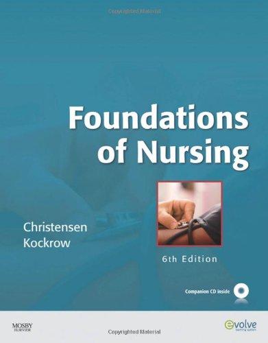 9780323057325: Foundations of Nursing, 6e