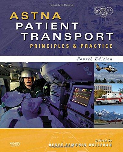9780323057493: ASTNA Patient Transport: Principles and Practice, 4e (Air & Surface Patient Transport: Principles and Practice)