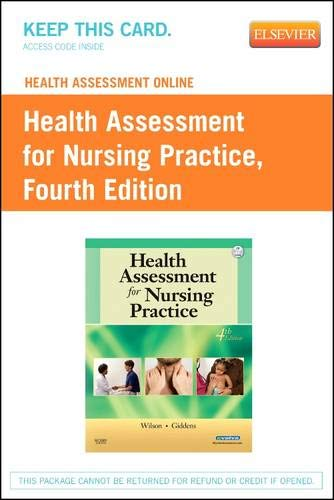 Health Assessment Online for Health Assessment for Nursing Practice, Version 2 (Access Code), 4e: ...