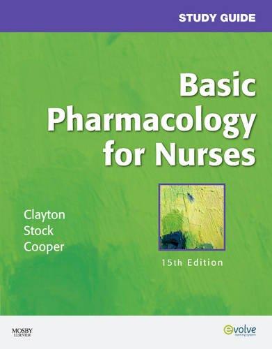 9780323057790: Study Guide for Basic Pharmacology for Nurses, 15e