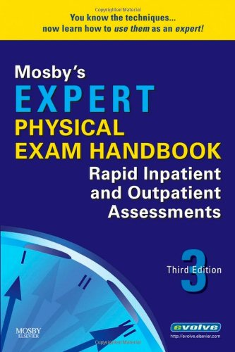 9780323057912: Mosby's Expert Physical Exam Handbook: Rapid Inpatient and Outpatient Assessments, 3e