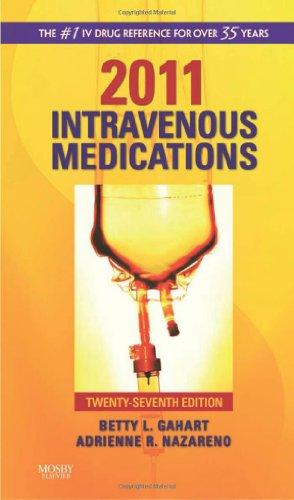 9780323057929: Intravenous Medications 2011: A Handbook for Nurses and Health Professionals