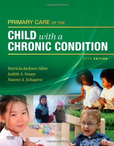 9780323058773: Primary Care of the Child with a Chronic Condition, 5e