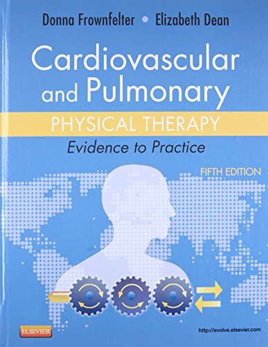 9780323059138: Cardiovascular and Pulmonary Physical Therapy: Evidence to Practice, 5e
