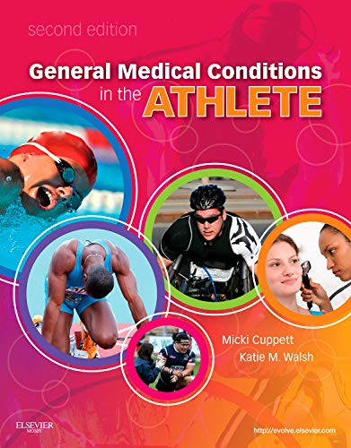 9780323059213: General Medical Conditions in the Athlete, 2e