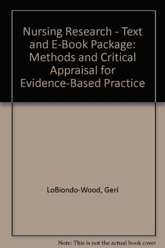 9780323060158: Nursing Research - Text and E-Book Package: Methods and Critical Appraisal for Evidence-Based Practice, 6e