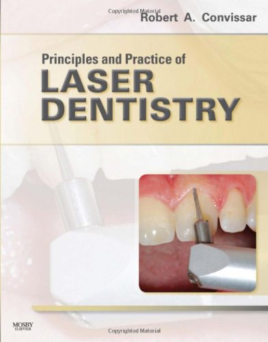 9780323062060: Principles and Practice of Laser Dentistry, 1e