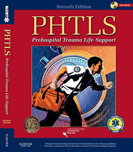 9780323065023: Prehospital Trauma Life Support (NAEMT PHTLS, Basic and Advanced Prehospital Trauma Support)