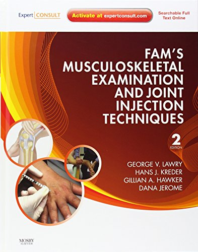 9780323065047: Fam's Musculoskeletal Examination and Joint Injection Techniques: Expert Consult - Online + Print, 2e