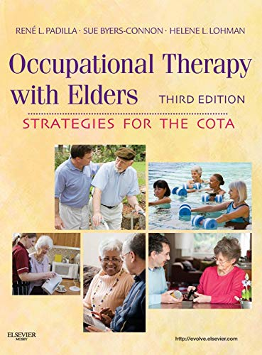 9780323065054: Occupational Therapy with Elders: Strategies for the COTA, 3e