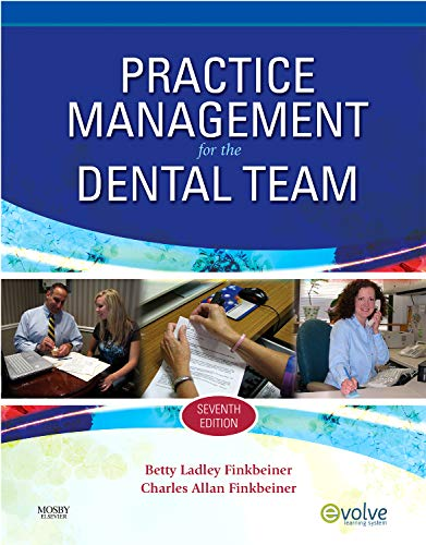 9780323065368: Practice Management for the Dental Team, 7e