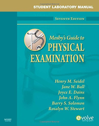 Student Laboratory Manual for Mosby's Guide to: Seidel MD, Henry