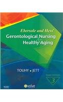 9780323065955: Ebersole & Hess' Gerontological Nursing & Healthy Aging - Text and E-Book Package, 3e