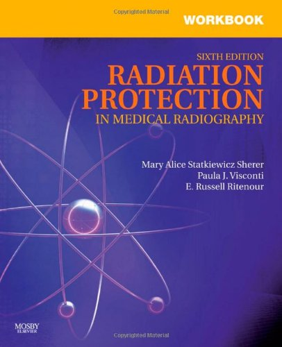 9780323066082: Workbook for Radiation Protection in Medical Radiography, 6e