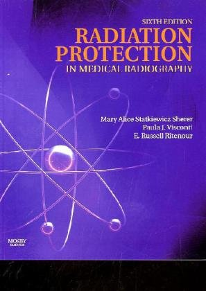 9780323066112: Radiation Protection in Medical Radiography, 6e