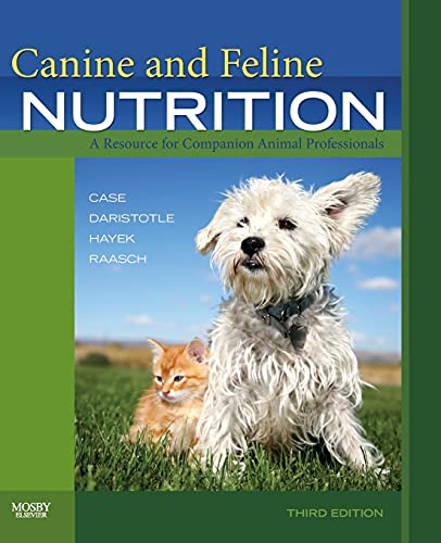 9780323066198: Canine and Feline Nutrition: A Resource for Companion Animal Professionals, 3e