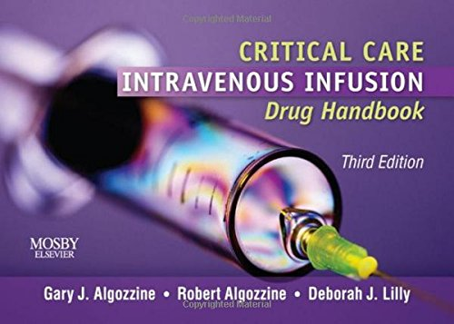 9780323066570: Critical Care Intravenous Infusion Drug Handbook, 3e