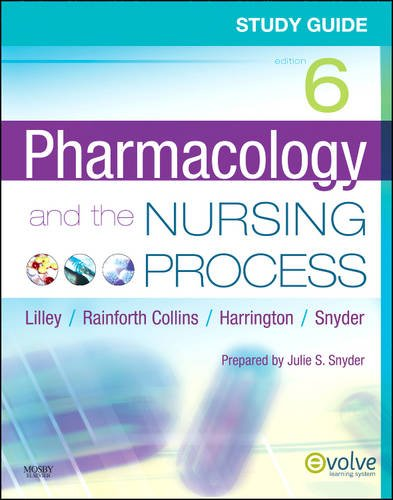 9780323066600: Study Guide for Pharmacology and the Nursing Process, 6e
